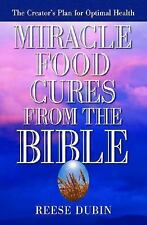 Miracle Food Cures from the Bible by Reese Dubin Brand New Paperback WT33969