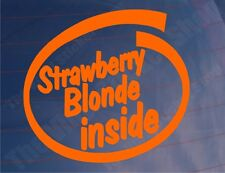 STRAWBERRY BLONDE INSIDE Orange Funny Car/Bumper/Window Redhead/Ginger Sticker