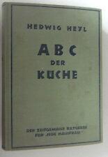 ABC der Küche ~Der zeitgemässe Ratgeber für jede Hausfrau~1938