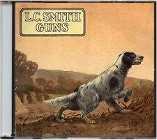 1927 L.C. Smith Guns Catalog on CD - Hunter One-Triggers and many more
