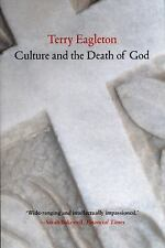 Culture and the Death of God by Terry Eagleton (2015, Paperback)