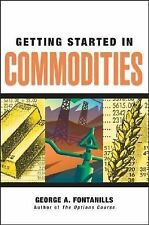 George A Fontanills - Getting Started In Commodities (2007) - New - Trade P