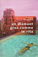 F. SCOTT FITZGERALD - UN DIAMANT GROS COMME LE RITZ - PAVILLONS / ROBERT LAFFONT