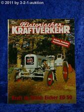Historischer Kraftverkehr 6/90 Eicher ED 50