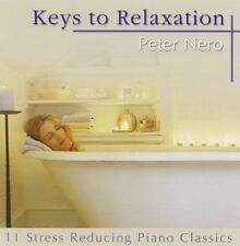 Keys to Relaxation by Peter Nero (CD, Feb-2005, Compendia Music Group)