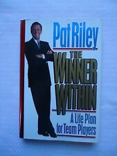 The Winner Within : A Life Plan for Team Players by Pat Riley Signed