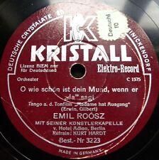 1113/ Emil Roosz 1,2,3,die ganze Kompagnie-F-O wie schön ist dein Mund-Schellack