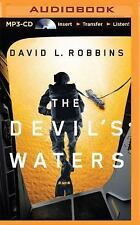 A USAF Pararescue Thriller: The Devil's Waters by David L. Robbins (2015, MP3...