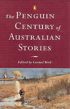 The Penguin Century of Australian Stories - Carmel Bird (ed)