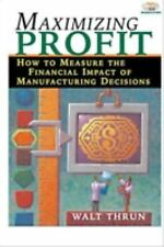Maximizing Profit: How to Measure the Financial Impact of Manufacturin-ExLibrary