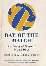 Day of the Match: A History of Football in 365 Days,GO