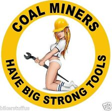COAL MINERS HAVE BIG STRONG TOOLS HARD HAT STICKER (LOT OF 3)