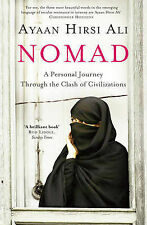 Nomad: A Personal Journey Through the Clash of C, Ayaan Hirsi Ali, New