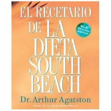 El Recetario de La Dieta South Beach: More than 200 Delicious Recipes -ExLibrary