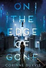 On the Edge of Gone by Corinne Duyvis (2016, Hardcover)