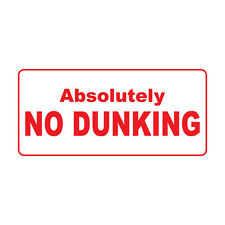 Absolutely No Dunking Retro Vintage Style Metal Sign - 8 In X 12 In With Holes
