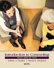 Introduction to Counseling: Voices from the Field, Shepard, David S., Kottler, J