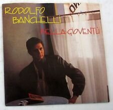"""RODOLFO BANCHELLI - BELLA GIOVENTU' - PEOPLE OUT OF PLACE - 45gg 7"""" NUOVO"""