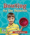 Bowling by the Numbers (Sandcastle: Sports by the Numbers)-ExLibrary