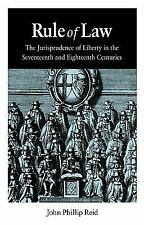 Rule of Law: The Jurisprudence of Liberty in the Seventeenth and Eight-ExLibrary