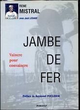 JAMBE DE FER - Vaincre pour convaincre - René Mistral (envoi) 1996 - Cyclisme
