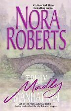 Truly, Madly, Manhattan : Local Hero Dual Image by Nora Roberts (2003,...