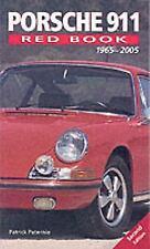 Porsche 911 Red Book 1965-2005, Paternie, Patrick, Very Good Book