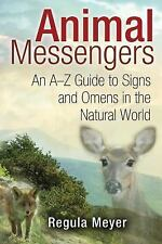 NEW - Animal Messengers: An A-Z Guide to Signs and Omens in the Natural World