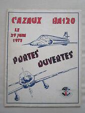 PLAQUETTE BA120 CAZAUX PORTES OUVERTES 1975 HISTORIQUE MISSIONS ENVIRONNEMENT