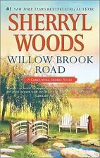 A Chesapeake Shores Novel: Willow Brook Road 13 by Sherryl Woods (2015, Paperbac