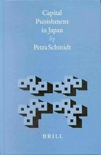 Capital Punishment in Japan (Brill's Japanese Studies Library)