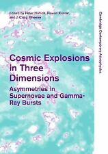 Cosmic Explosions in Three Dimensions: Asymmetries in Supernovae and Gamma-Ray B