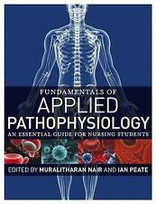 Fundamentals of Applied Pathophysiology: An Essential Guide for Nursing Student…