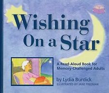Two-Lap Bks.: Wishing on a Star : A Read-Aloud Book for Memory-Challenged...