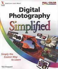 Simplified Ser.: Digital Photography Simplified 9 by Rob Sheppard (2008, Paperba