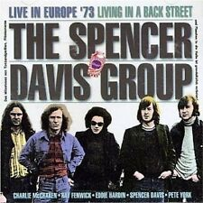 The Spencer Davis Group Live In Europe '73 Living In A Back Street CD NEW