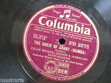 78rpm FELIX MENDELSSOHN SERENADERS sheik of araby / chant of the jungle FB2575