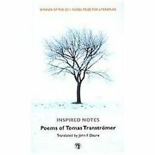 Inspired Notes: Poems of Tomas Transtromer by John Deane (2012, Paperback)
