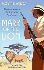 Mark of the Lion (Jade del Cameron Series), Suzanne Arruda, New