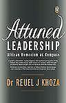 Attuned Leadership: African Humanism as Compass