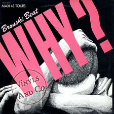 BRONSKI BEAT - Why [Extended Mix] MAXI 45 TOURS France 1984 Maxi-Single 12""