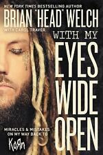 "With My Eyes Open by Brian ""Head"" Welch (2016, Hardcover)"