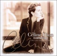 DION,CELINE-S`IL SUFFISAIT D`AIMER (IF ONLY LOVE COULD BE CD NEW