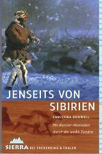 Christina Dodwell: Jenseits von Sibirien. Mit Rentier-Nomaden durch die Tundra