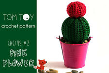 Crochet PATTERN Cactus #2 Pink Flower, potted cacti plant PDF tutorial