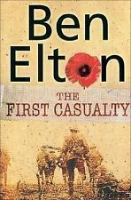 The First Casualty, Elton, Ben, New Books
