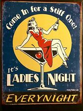Ladies Night Funny TIN SIGN martini Girl Metal Pub Wall Decor Alcohol