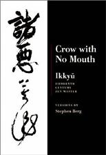 Ikkyu: Crow With No Mouth: 15th Century Zen Master, Berg, Stephen, Acceptable Bo