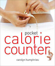 Pocket Calorie Counter: The Little Book That Measures and Counts Your...