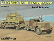 M19-M20 Tank Transporter Detail in Action Squadron / Signal 39006
